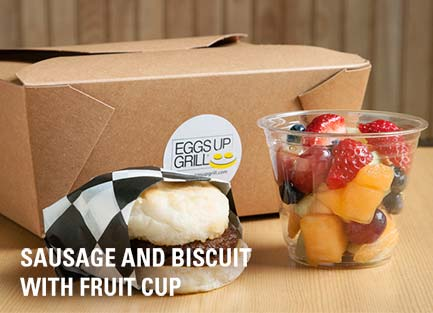 sausage and biscuit with fruit cup